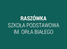 Raszówka-szkoła podstawowa im. Orła Białego