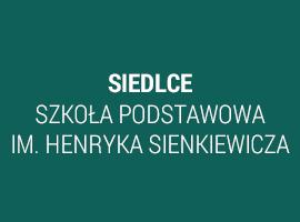 Siedlce-Szkoła Podstawowa im. Henryka Sienkiewicza