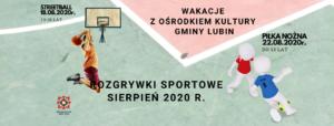 Rozgrywki sportowe sierpień 2020